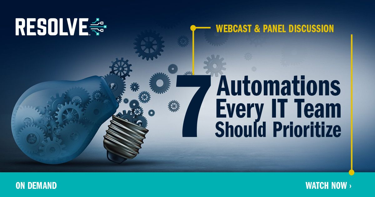 7 Automations Every IT Team Should Prioritize: Panel Discussion