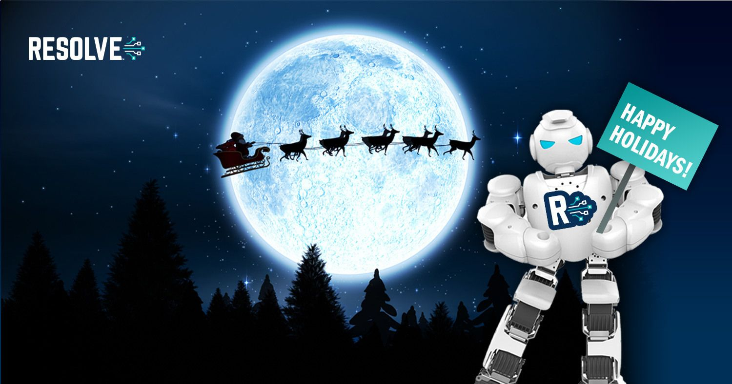 Resolve's Automation Ninjas are wishing Happy Holidays and sharing some favorite resources to catch up on over the break.