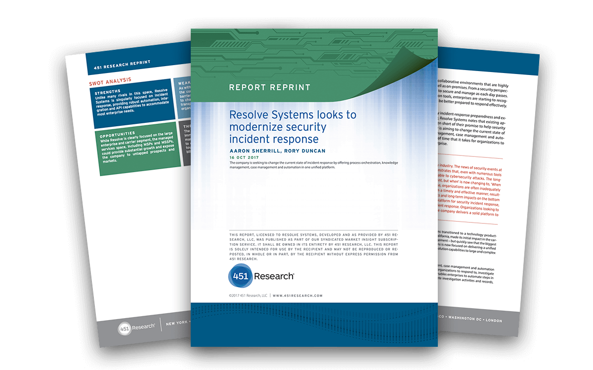 451 Research Report: Resolve Systems Looks to Modernize Security Incident Response