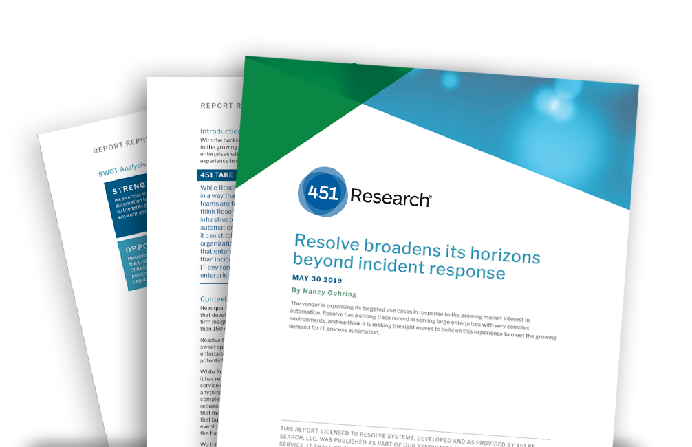 NEW! Resolve Review from 451 Research: Resolve Broadens Its Horizons