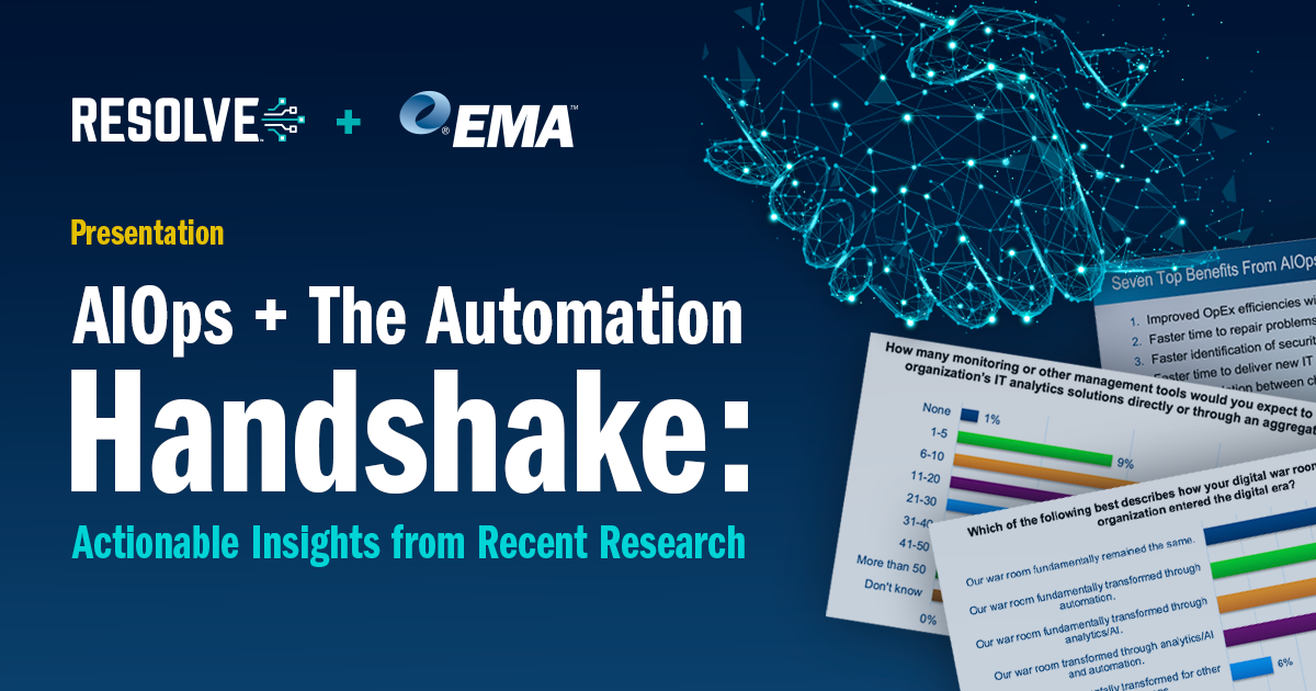 Presentation: EMA Research: AIOps & the Automation Handshake
