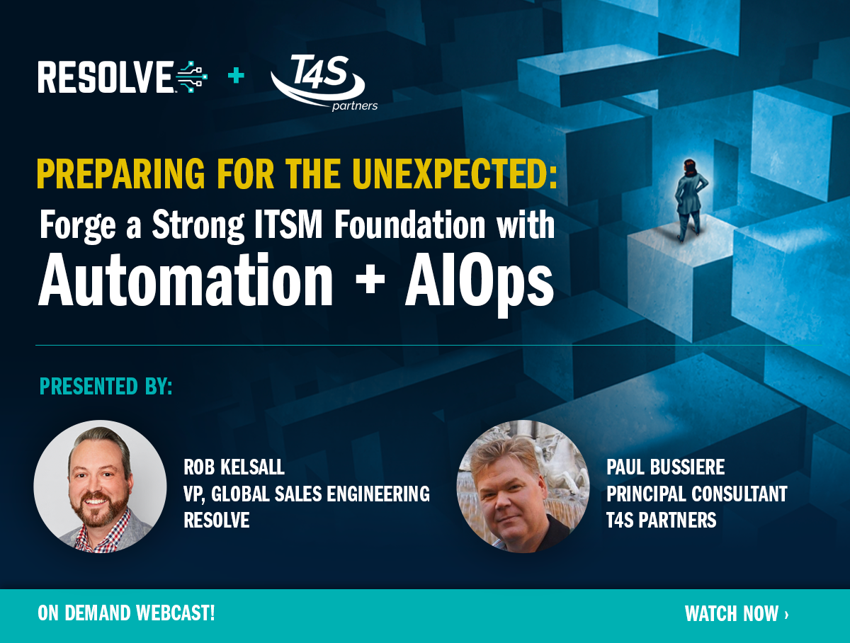 Preparing for the Unexpected: Forge a Strong ITSM Foundation with Automation + AIOps