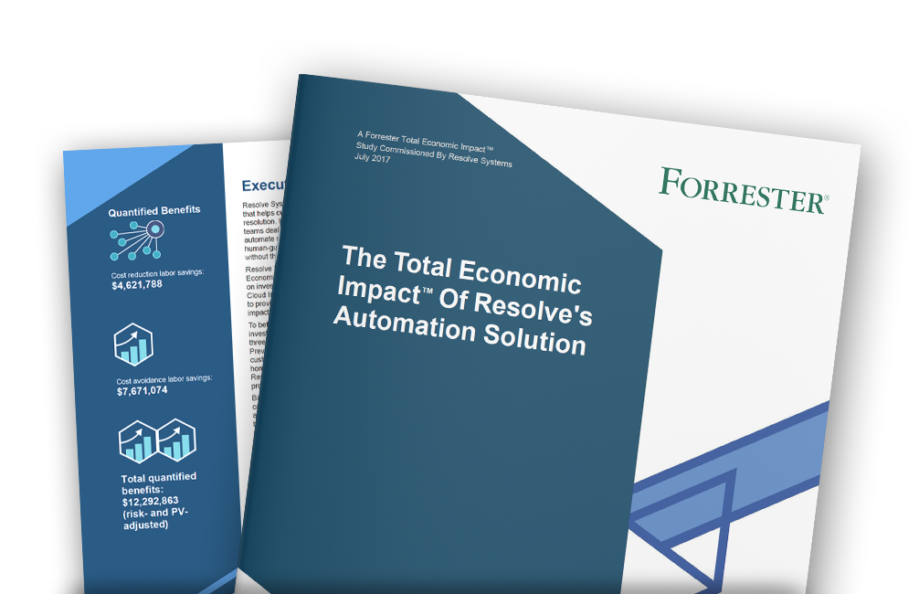 Forrester Report: The Total Economic Impact of Resolve's Automation Solution