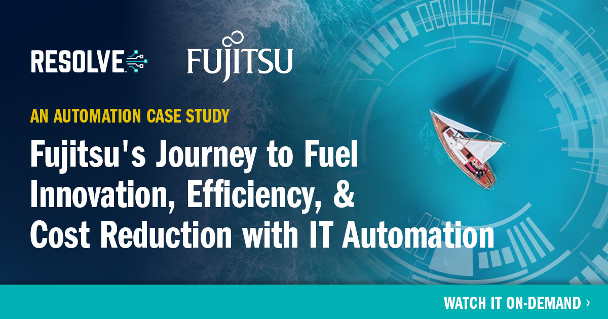 Fujitsu's Journey to Fuel Innovation, Efficiency, & Cost Reduction with IT Automation