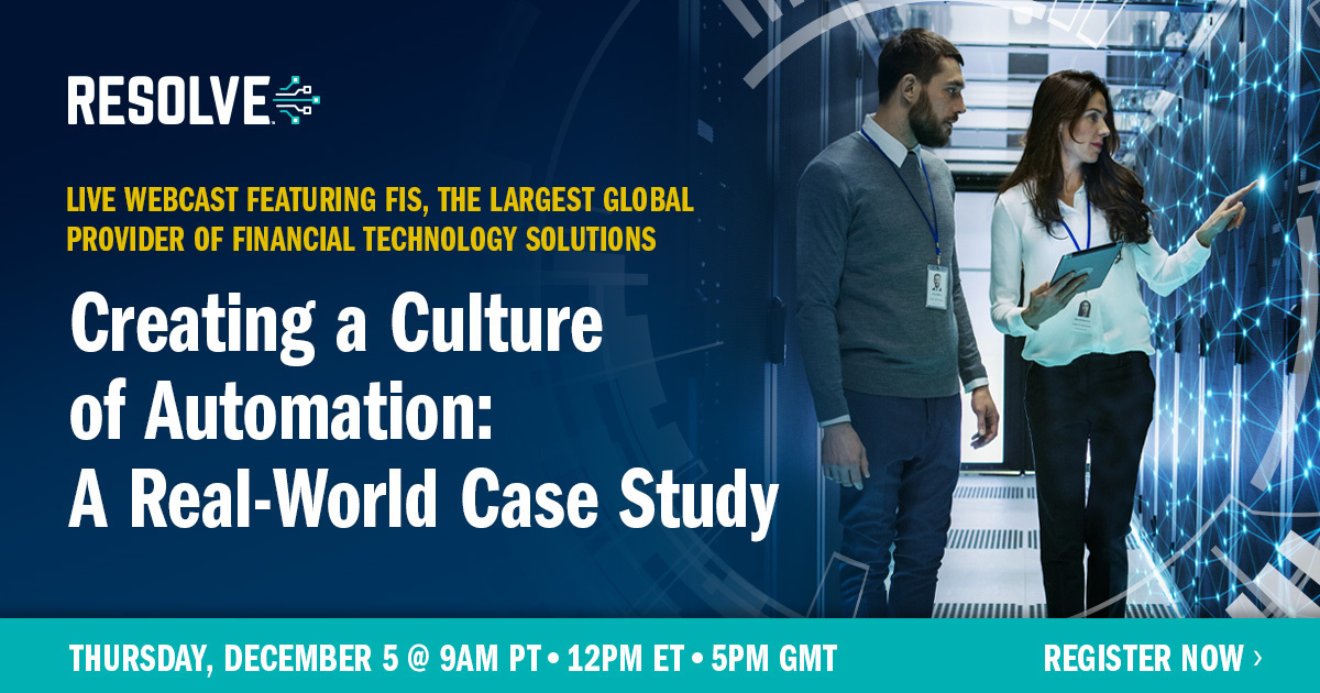 Creating a Culture of Automation: A Real-World Case Study with FIS