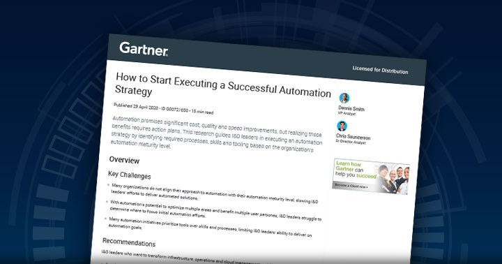 New Gartner Report: How to Start Executing a Successful Automation Strategy