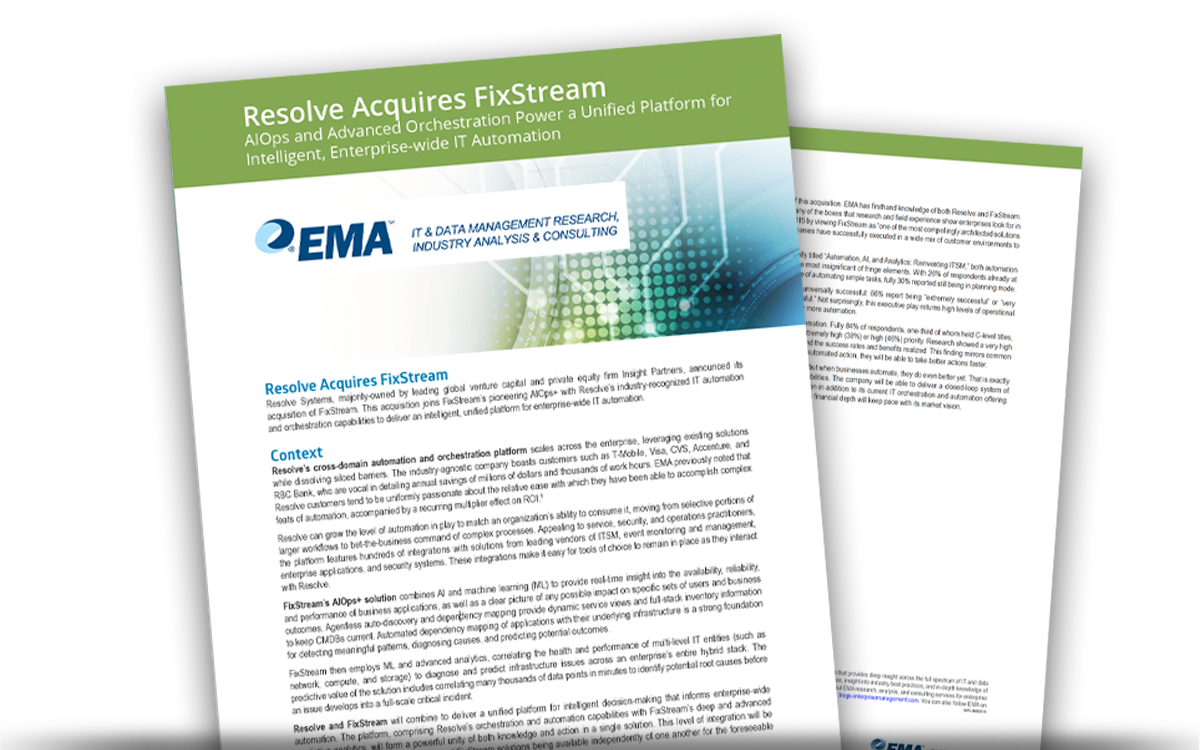 EMA Research's Perspective: Resolve Acquires FixStream