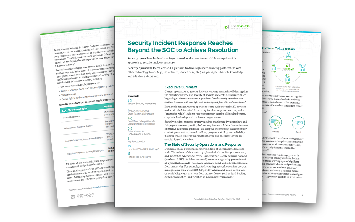 Security Incident Response Reaches Beyond the SOC to Achieve Resolution